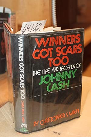 Winners Got Scars Too The Life & Legends of Johnny Cash: Wren, Christopher
