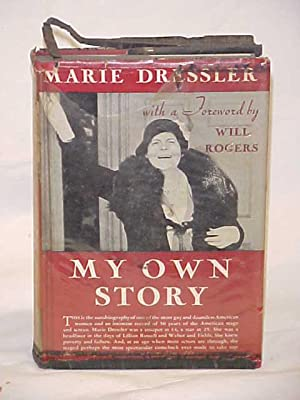 My Own Story as told to Mildred Harrington: Dressler, Marie