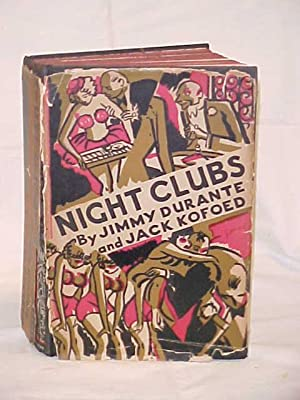 Night Clubs: Durante, Jimmy & Kofoed, Jack