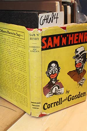 Sam 'N' Henry (Amos 'n' Andy): Correll & Gosden