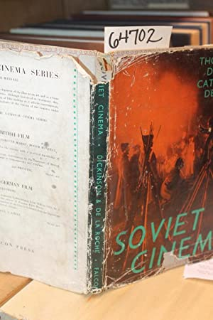 Soviet Cinema: Dickinson, Thorold & De La Rocke, Catherine