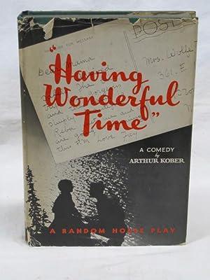 Having Wonderful Time: Kober, Arthur