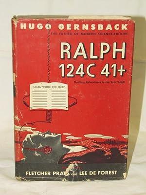 Ralph 124C 41+, Thrilling Adventures in the: Gernsback, Hugo