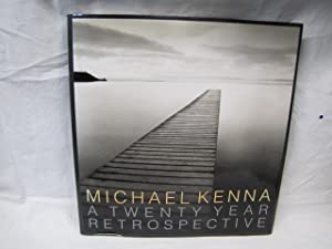 Twenty Years Retrospective: Kenna, Michael