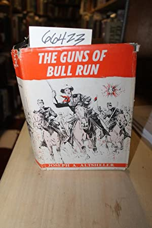 The Guns of Bull Run A Story of the Civil War's Eve: Altsheler, Joseph A.