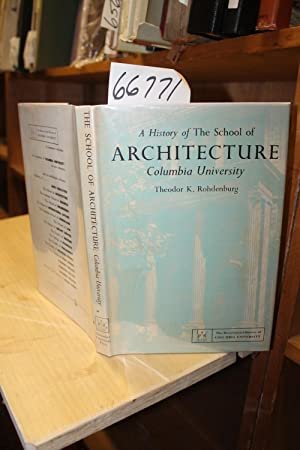 History of the School of Architecture Columbia University: Rohdenburg, Theodor K