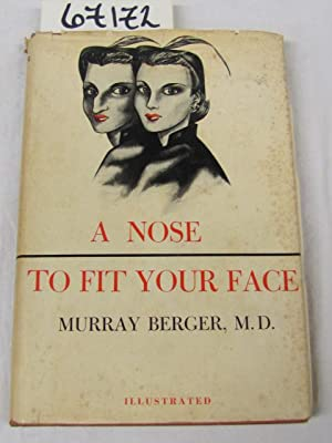 A Nose To Fit Your Face: Berger, Murray