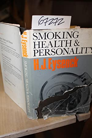 Smoking Health and Personality illustrated: Eysenck, HJ