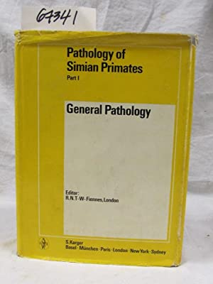General Pathology Pathology Simian Primates Part 1: Fiennes RN TW
