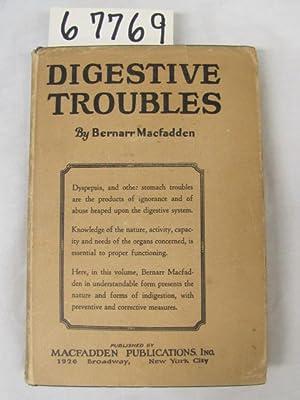 Digestive Troubles: Macfadden, Bernarr