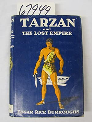 Tarzan and the Lost Empire: Burroughs, Edgar Rice