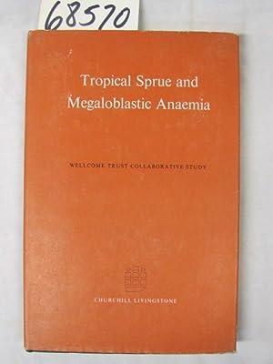 Tropical Sprue and Megaloblastic Anaemia: Livingstone, Churchill