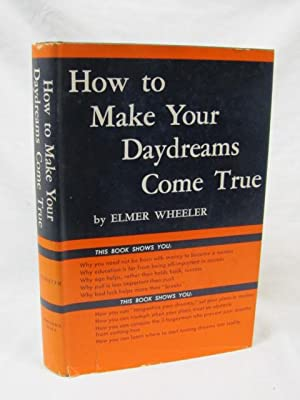 How to make Your Daydreams Come True 1953 AUG: Wheeler, Elmer