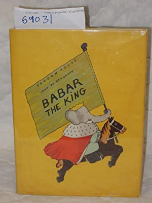 Babar the King VERY GOOD: deBrunhoff, Jean
