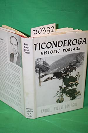 Ticonderoga Historic Portage: Lonergan, Carroll Vincent
