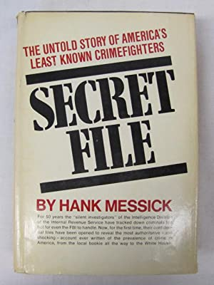 Secret File: Messick, Hank
