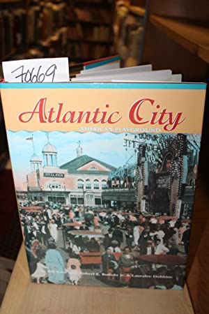 Atlantic City America's Playground, A pictorial history: Kent, Bill ; Dobbins;, Lauralee ...