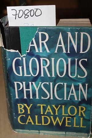 Dear and Glorious Physician: Galdwell, Taylor