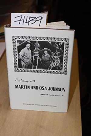 Exploring with Martin and Osa Johnson: Stott, Jr., Kenhelm W