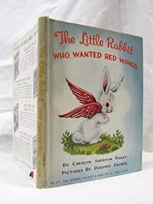 The Little Rabbit Who Wanted Red Wings: Bailey, Carolyn Sherwin