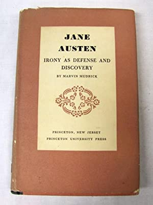 Jane Austen Irony as Defense and Discovery: Mudrick, Marvin