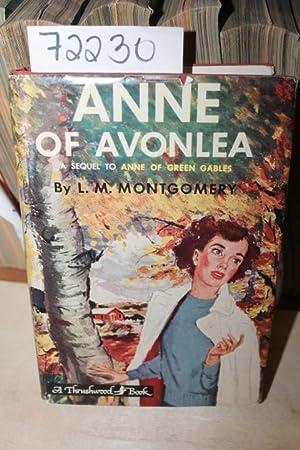 Anne of Avonlea: Montgomery, L.M.