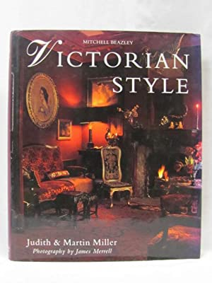 Victorian Style: Miller, Judith & Martin