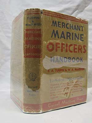 Merchant Marine Officer's Handbook: Turpin, Edward and