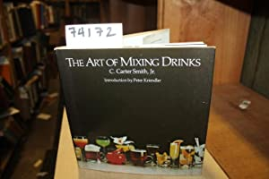 The Art of Mixing Drinks: Smith, C. Carter