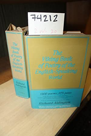The Viking Book of Poetry of the English-Speaking World Volume1-2: Aldington, Richard