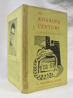 The Roaring Century: Goshe, Frederick