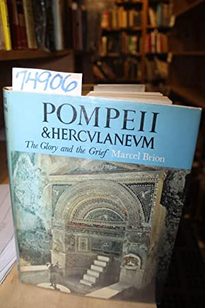 Pompeii & Herculaneum, The Glory and the Grief: Brion, Marcel