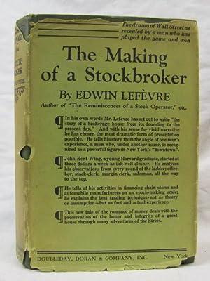 The Making of a Stockbroker: Lefevre, Edwin