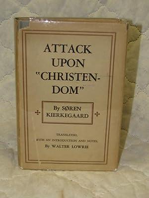 "Attack upon ""Christendom"" 1854-1855: Kierkegaard, Soren"
