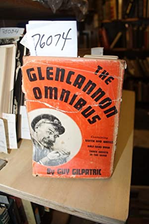 Glencannon Omnibus including Scotch & Water, Half-Seas Over & Three Sheets in the Wind: ...