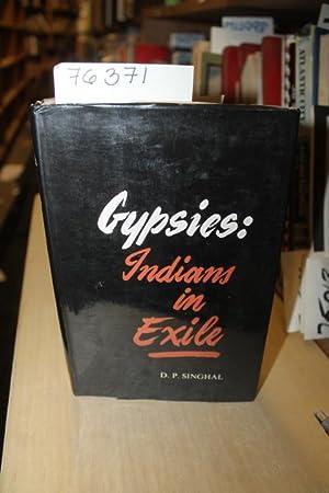 Gypsies: Indians in Exile: Singhal, D.P.