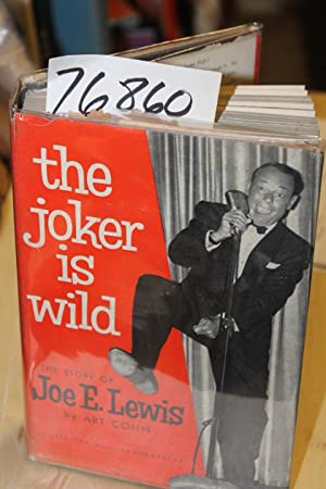 The Joker is Wild The Story of Joe E. Lewis Signed: Cohn, Art