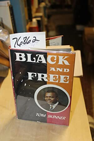 Black and Free Signed: Skinner, Tom