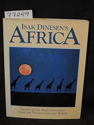 Isak Dinesen's Africa: Thurman, Judith and Dinesen, Isak