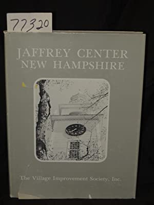 Jaffrey Center New Hampshire Portrait of a Village: Jaffrey Center Village Improvement Society, Inc...