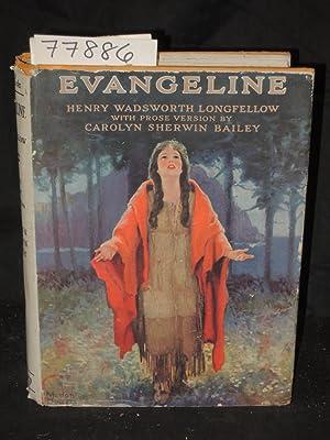 Evangeline a Romance of Acadia: Longfellow, Henry Wadsworth