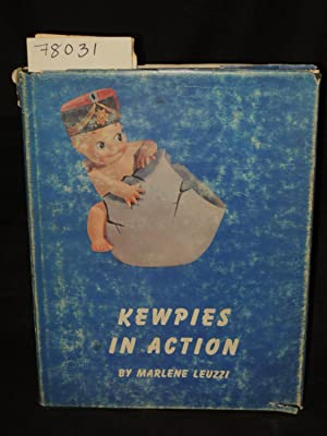 KEWPIES IN ACTION: Leuzzi, Marlene Signed by Author
