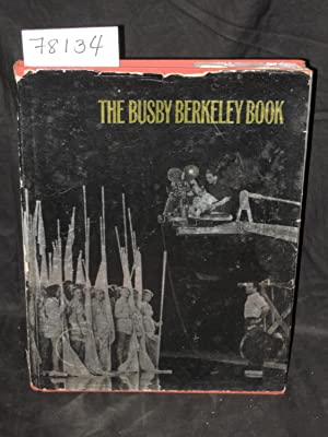 The Buzby Berkeley Book: Tony Thomas & Jim Terry with Buzby Berkeley