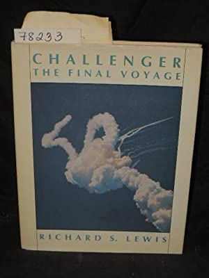 CHALLENGER THE FINAL VOYAGE 1988: Lewis, Richard S.
