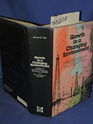 GROWTH IN A CHANGING ENVIRONMENT/A History of: Wall, Bennett H.