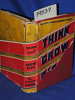 THINK AND GROW RICH 1954: Hill, Napoleon