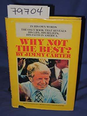 WHY NOT THE BEST?: CARTER, JIMMY