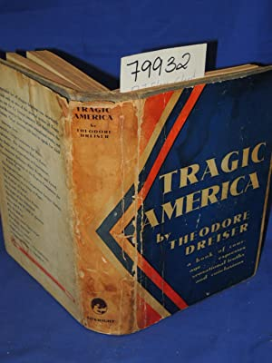 Tragic America: Dreiser, Theodore