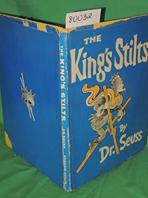 THE KING'S STILTS: Seuss, Dr.