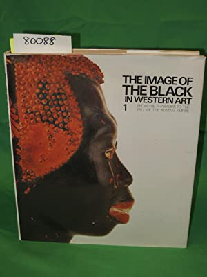 THE IMAGE OF THE BLACK IN WESTERN ART 1: From the Pharaohs to the Fall of the Roman Empire: Jean ...